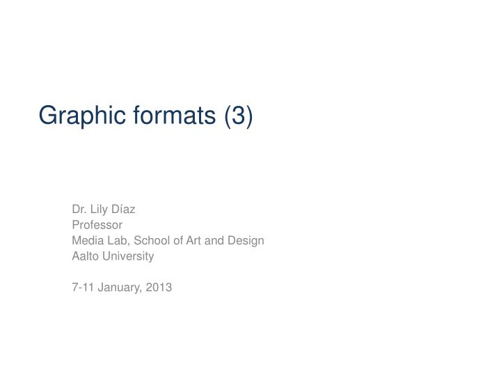 graphic formats 3 n.