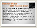 sensor state sece android client