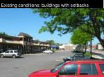 existing conditions buildings with setbacks