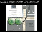 making improvements for pedestrians
