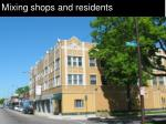 mixing shops and residents