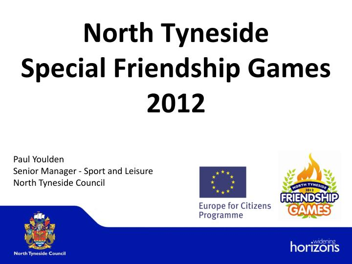 north tyneside special friendship games 2012 n.