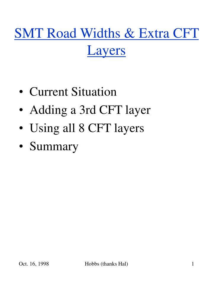 smt road widths extra cft layers n.