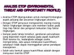 analisis etop environmental threat and opportunity profile