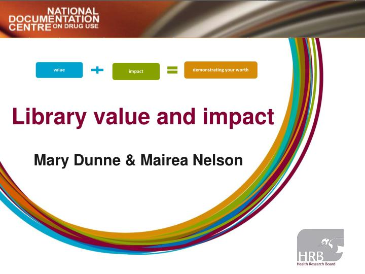 library value and impact n.