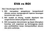 eva vs roi
