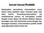 survei survei praktik