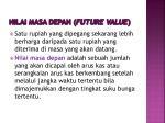 nilai masa depan future value