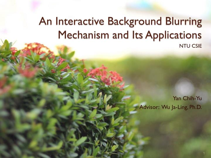 an interactive background blurring mechanism and its applications n.