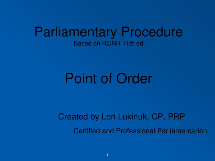 parliamentary procedure based on ronr 11th ed point of order n.
