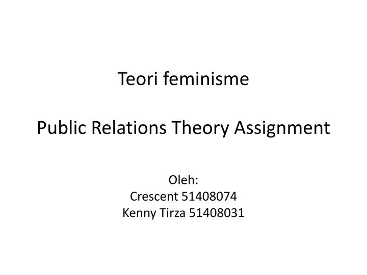 teori feminisme public relations theory assignment n.