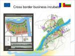 cross border business incubator