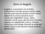 stres ve kayg lar1