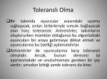 toleransl olma1