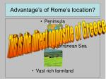 advantage s of rome s location