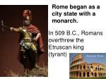 in 509 b c romans overthrew the etruscan king tyrant