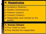 4 magistrates