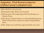 augustus first roman emperor julius caesar s adopted son