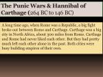 the punic wars hannibal of carthage 264 bc to 146 bc