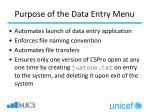 purpose of the data entry menu