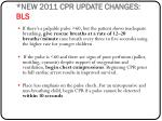 new 2011 cpr update changes bls