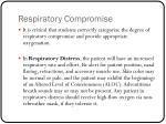 respiratory compromise1