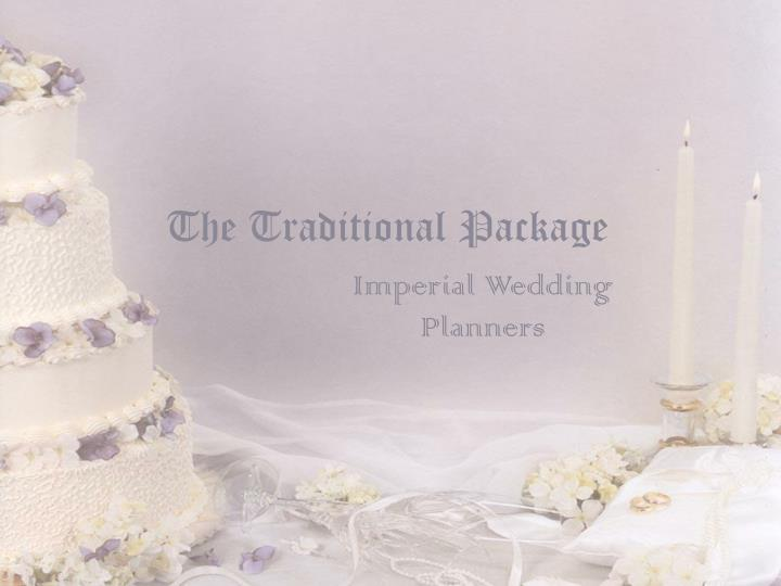 the traditional package