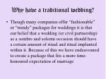 why have a traditional wedding