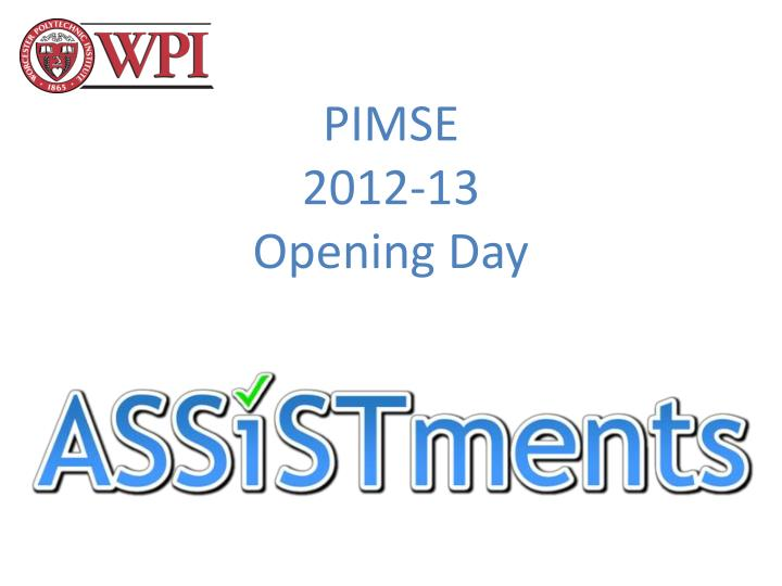 pimse 2012 13 opening day n.