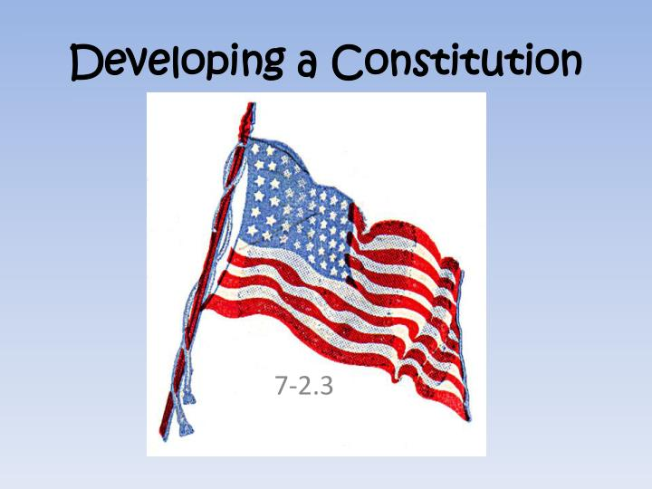 developing a constitution n.