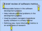 a brief review of software metrics