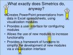 what exactly does simetrics do anyway