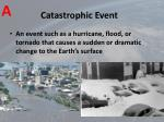 catastrophic event