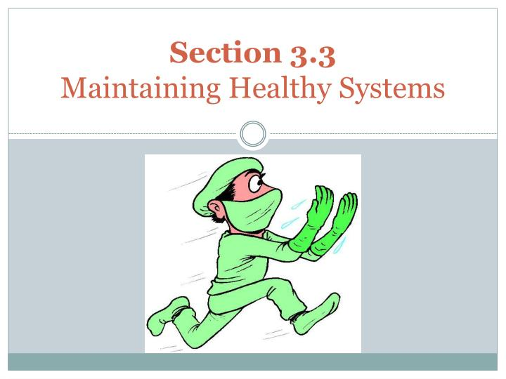 section 3 3 maintaining healthy systems n.