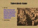 tuberculosis game