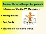 present day challenges for parents