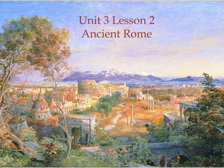 unit 3 lesson 2 ancient rome n.