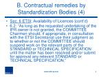 b contractual remedies by standardization bodies 4