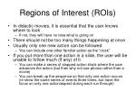 regions of interest rois