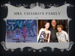 mrs chasko s family