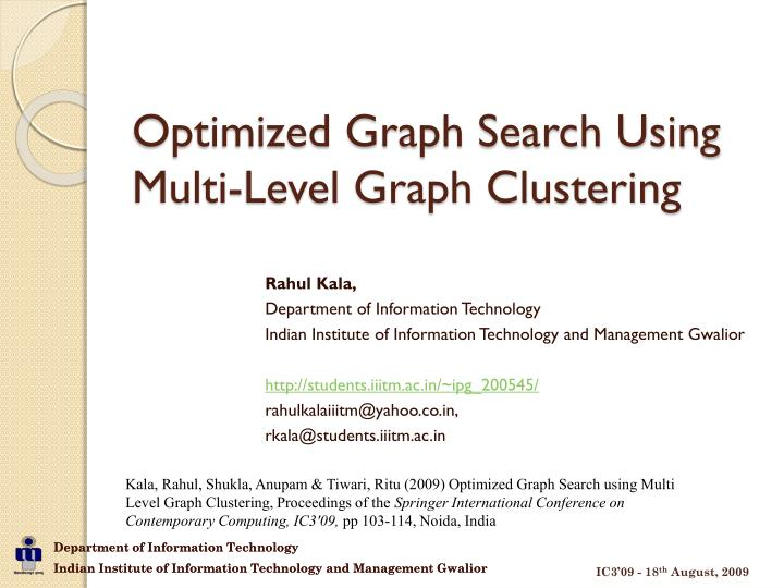 optimized graph search using multi level graph clustering n.