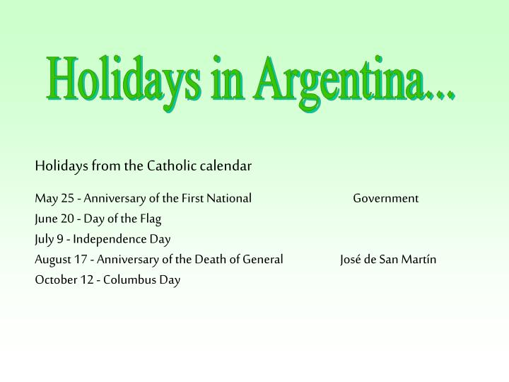 Holidays in Argentina...