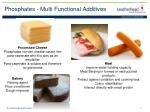 phosphates multi functional additives