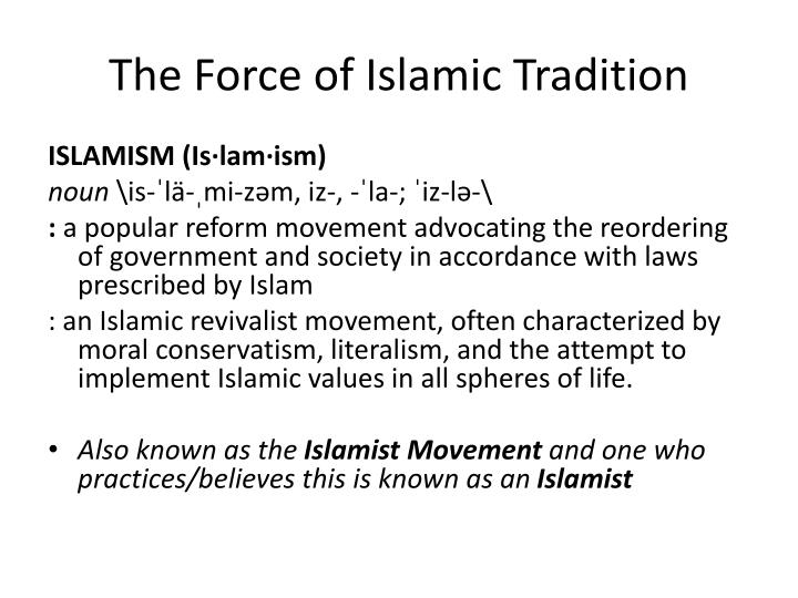 the force of islamic tradition n.
