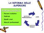 la riforma delle superiori