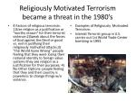 religiously motivated terrorism became a threat in the 1980 s
