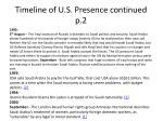 timeline of u s presence continued p 2