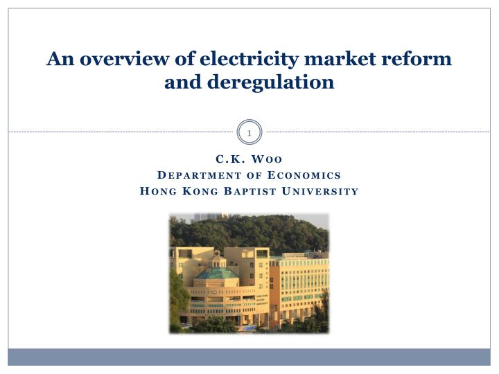 an overview of electricity market reform and deregulation n.