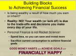 building blocks to achieving financial success