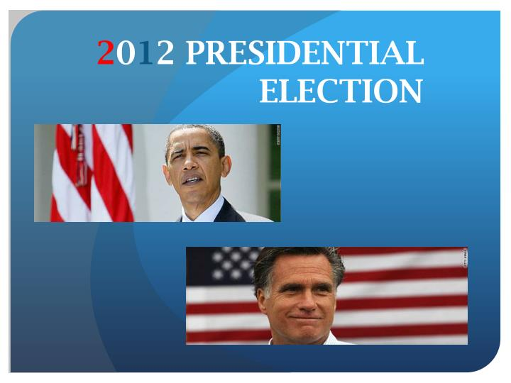 2 0 1 2 presidential election n.